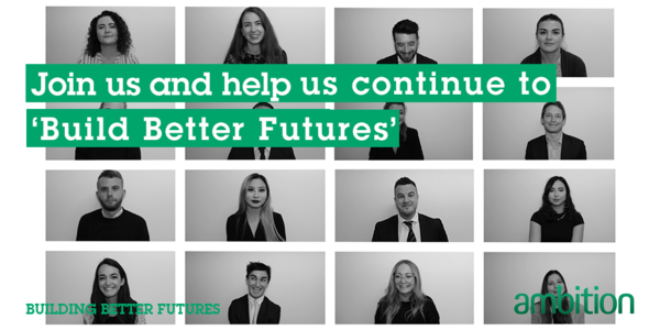 Join Ambition Recruitment and Help Us Continue To Build Better Futures
